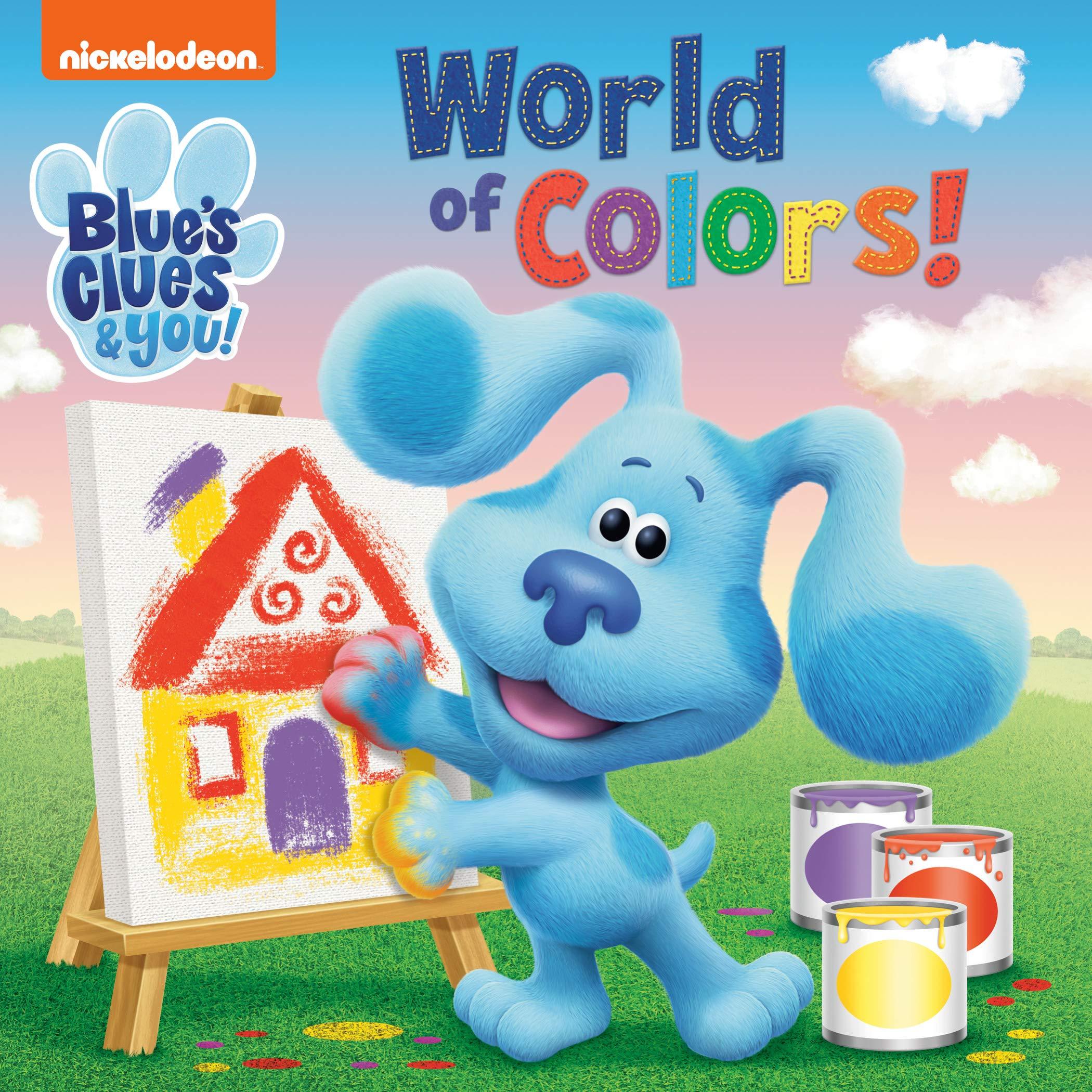 - World Of Colors! (Blue's Clues & You): Random House, Aikins, Dave
