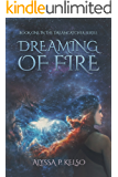 Dreaming of Fire (Dreamcatcher Series Book 1)