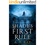 Shade's First Rule (Divine Apostasy Book 1)