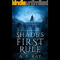 Shade's First Rule: A Fantasy LitRPG Adventure (Divine Apostasy Book 1)
