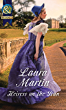 Heiress On The Run (Mills & Boon Historical) (The Eastway Cousins, Book 2)