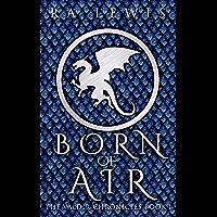 Born of Air (The Valdir Chronicles Book 1) (English Edition)