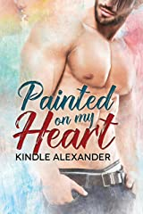 Painted On My Heart Kindle Edition