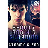 Beauty and His Guardian [Saturian Trilogy 2] (The Stormy Glenn ManLove Collection)