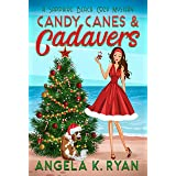 Candy Canes and Cadavers (Sapphire Beach Cozy Mystery Series Book 4)