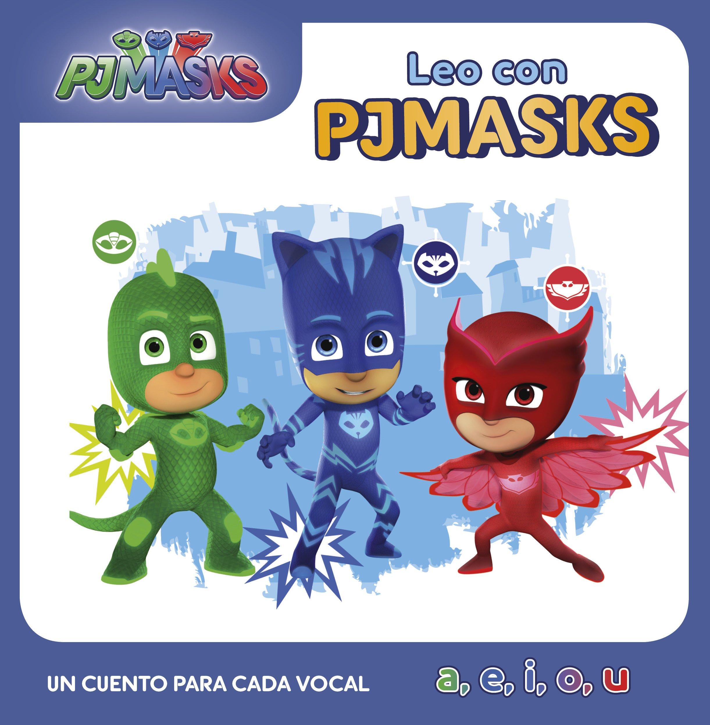 Un cuento para cada vocal: a, e, i, o, u (Leo con PJ Masks ...