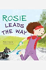 Rosie Leads the Way Hardcover