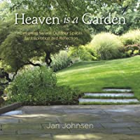 Heaven is a Garden: Designing Serene Spaces for Inspiration and Reflection
