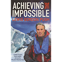 Achieving the Impossible: A Fearless Leader. A Fragile Earth. (English Edition)