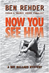 Now You See Him (Roy Ballard Book 4) Kindle Edition