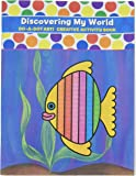 Do A Dot Art! Discovering My World Creative Activity and Coloring Book
