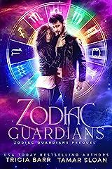 Zodiac Guardians: Zodiac Guardians Prequel Kindle Edition