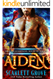 Aiden: House of Flames (Dragon Rockstar Warrior Romance) (Dragon Guardians Book 3)