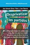 Desprivatizar los partidos (360º Claves Contemporáneas nº 891044)