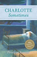 Charlotte Sometimes (Red Fox Classics) (English