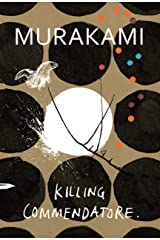 Killing Commendatore Hardcover