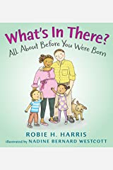 What's in There?: All About Before You Were Born (Let's Talk about You and Me) Hardcover