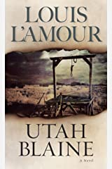 Utah Blaine: A Novel Kindle Edition