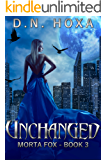 Unchanged (Morta Fox Book 3)
