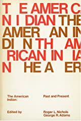 The American Indian: Past And Present Paperback