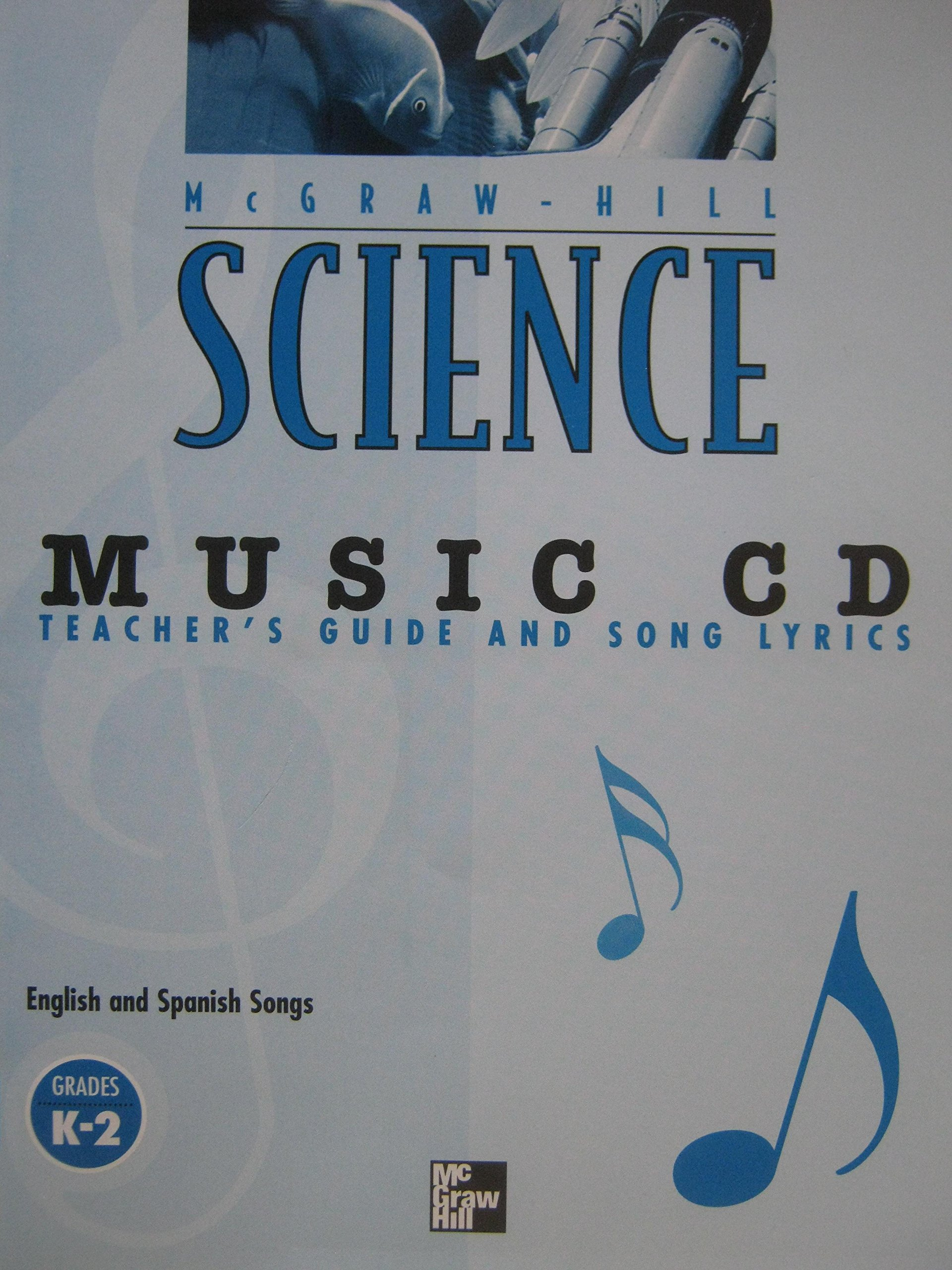 MUSIC CD, with Teacher's Guide and Song Lyrics (McGraw-Hill SCIENCE