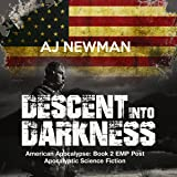 Descent into Darkness: American Apocalypse, Book II