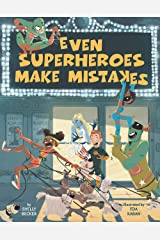 Even Superheroes Make Mistakes Kindle Edition