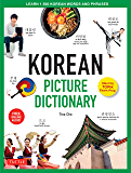 Korean Picture Dictionary: Learn 1,500 Korean Words and Phrases (Ideal for TOPIK Exam Prep; Includes Online Audio) (Tuttle Picture Dictionary Book 2)