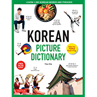 Korean Picture Dictionary: Learn 1,500 Korean Words and Phrases [Ideal for TOPIK Exam Prep [Includes Online Audio] (Tuttle Picture Dictionary)