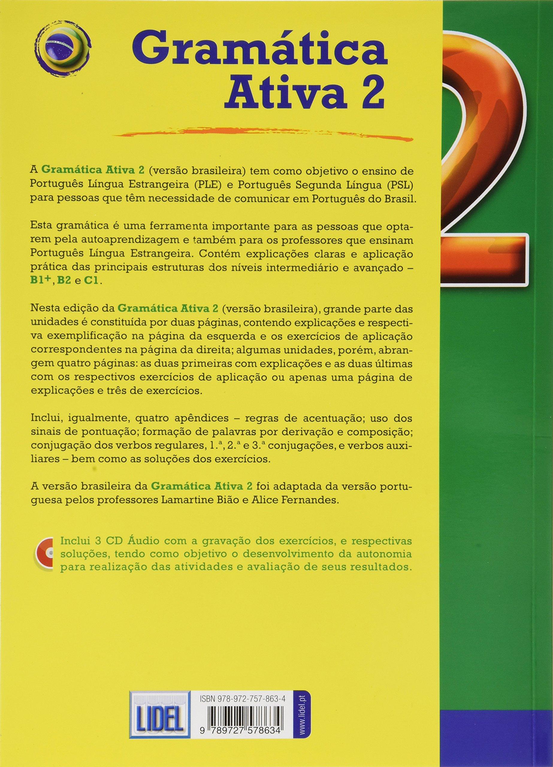 Gramatica Ativa - Versao Brasileira: Book 2 (levels B1+, B2 and C1) + CD (3  (Portuguese Edition): Vv.Aa: 9789727578634: Amazon.com: Books