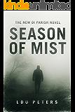 Season of Mist: The New DI Parish Novel (A DI Parish Novel Book 3)