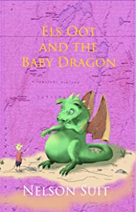 Els Oot and the Baby Dragon (Tilley Pond Mouse Book 2)