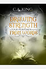 Drawing Strength From Words (A Four Horsemen Novel Book 2) Kindle Edition
