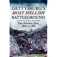 Gettysburg's Most Hellish Battleground: The Devil's Den, July 2, 1863