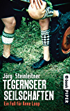 Tegernseer Seilschaften: Ein Fall für Anne Loop (Anne-Loop-Reihe 1) (German Edition)