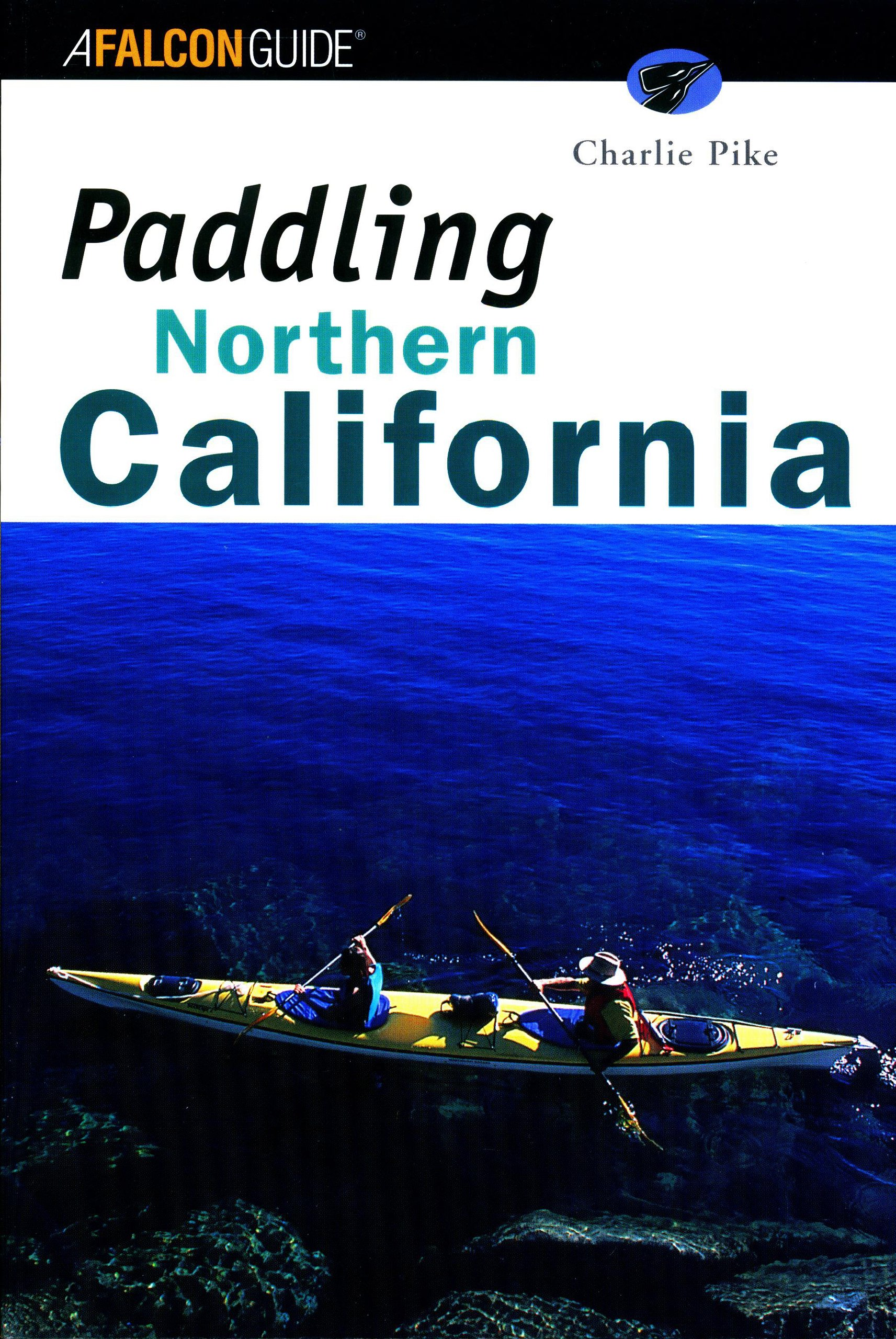 Paddling Northern California (Regional Paddling Series) PDF
