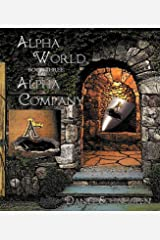 Alpha Company (Alpha World Book 3) Kindle Edition