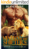 SHIFTER ROMANCE: PARANORMAL ROMANCE: Mated by the Shifters (Mail Order Brides Bear & Lion Shifter Romance Collection) (Military Alpha Male BBW Fantasy Romance)
