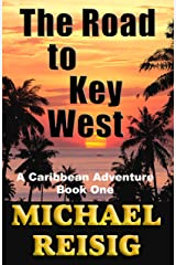 The Road to Key West Kindle Edition