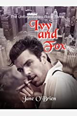 Ivy and Fox (The Unforgettables Book 3) Kindle Edition