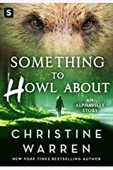 Something to Howl About: An Alphaville Story (Kindle Single) Kindle Edition