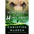 Something to Howl About: An Alphaville Story (Kindle Single)