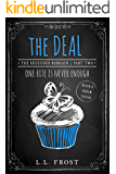 The Deal: Reverse Harem Serial (Succubus Bargain Book 2)