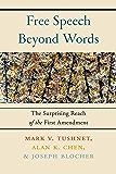 Free Speech Beyond Words: The Surprising Reach of the First Amendment