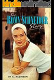 The Romy Schneider Story