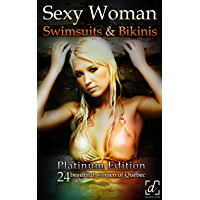 Sexy Woman Swimsuits & Bikinis - Platinum Edition - 24 beautiful women of Québec book cover