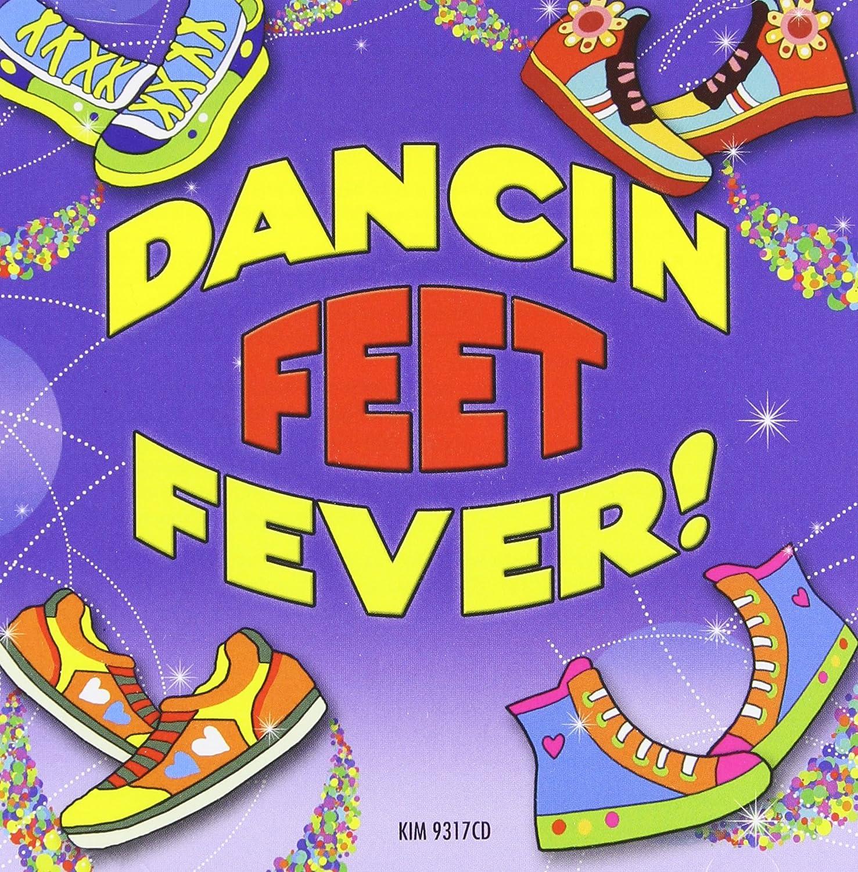 Max 86% OFF Dancin' Feet Version Fever       Clean Direct sale of manufacturer
