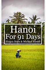 Hanoi For 91 Days Kindle Edition