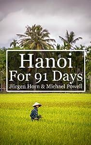 Hanoi For 91 Days