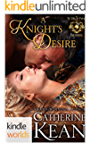 World of de Wolfe Pack: A Knight's Desire (Kindle Worlds)